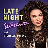 Late Night Whenever With Michelle Buteau