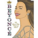 The Queen Bey Adult Coloring Book
