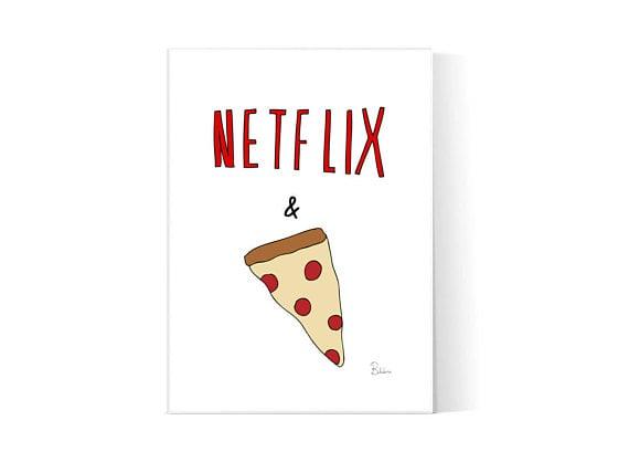 Netflix And Pizza Wall Art ($3)