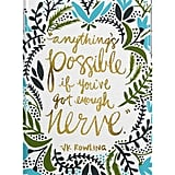 Anything's Possible Phone Case ($15-$30)