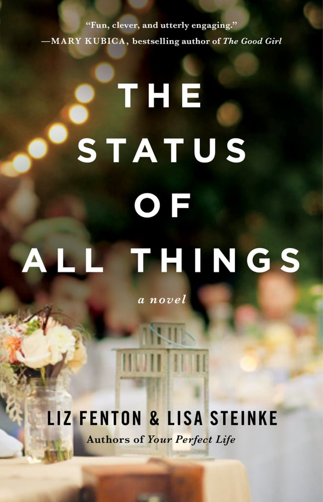 The Status of All Things by Liz Fenton and Lisa Steinke