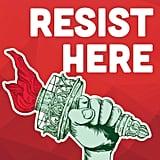 Resist Here