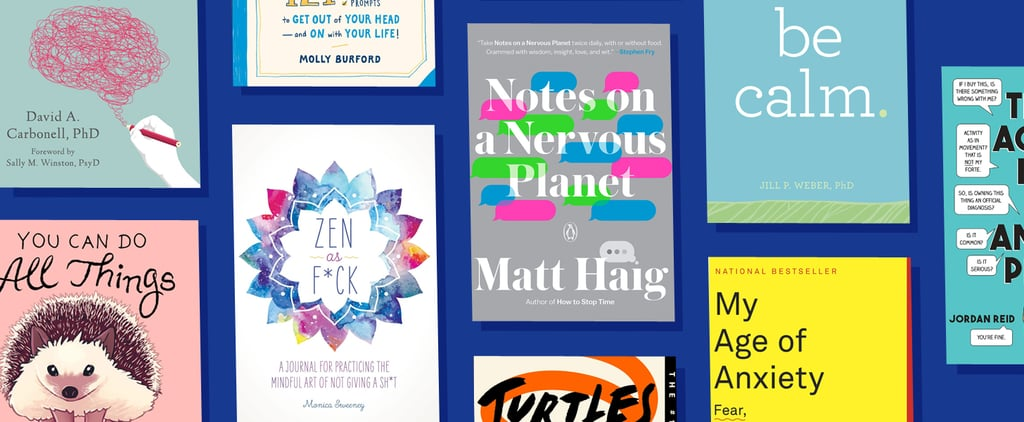 The Best Books and Journals to Ease Your Anxiety in 2020