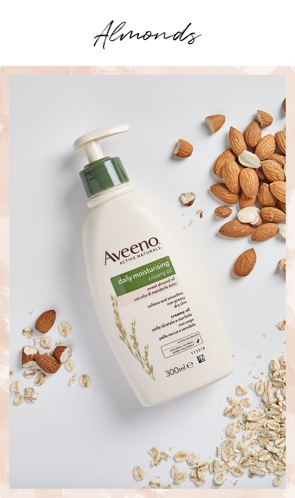 Almonds are a great source of high-quality protein, making them a great breakfast addition to compliment a morning workout. The AVEENO® Daily Moisturising Creamy Oil (£7.69) is inspired by this mighty ingredient, and is a go-to when your skin needs a deep down treat. It has all the benefits of the oil, with a more practical creamy consistency for daily use.