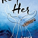 The Fosters: Keep Her by Leora Krygier