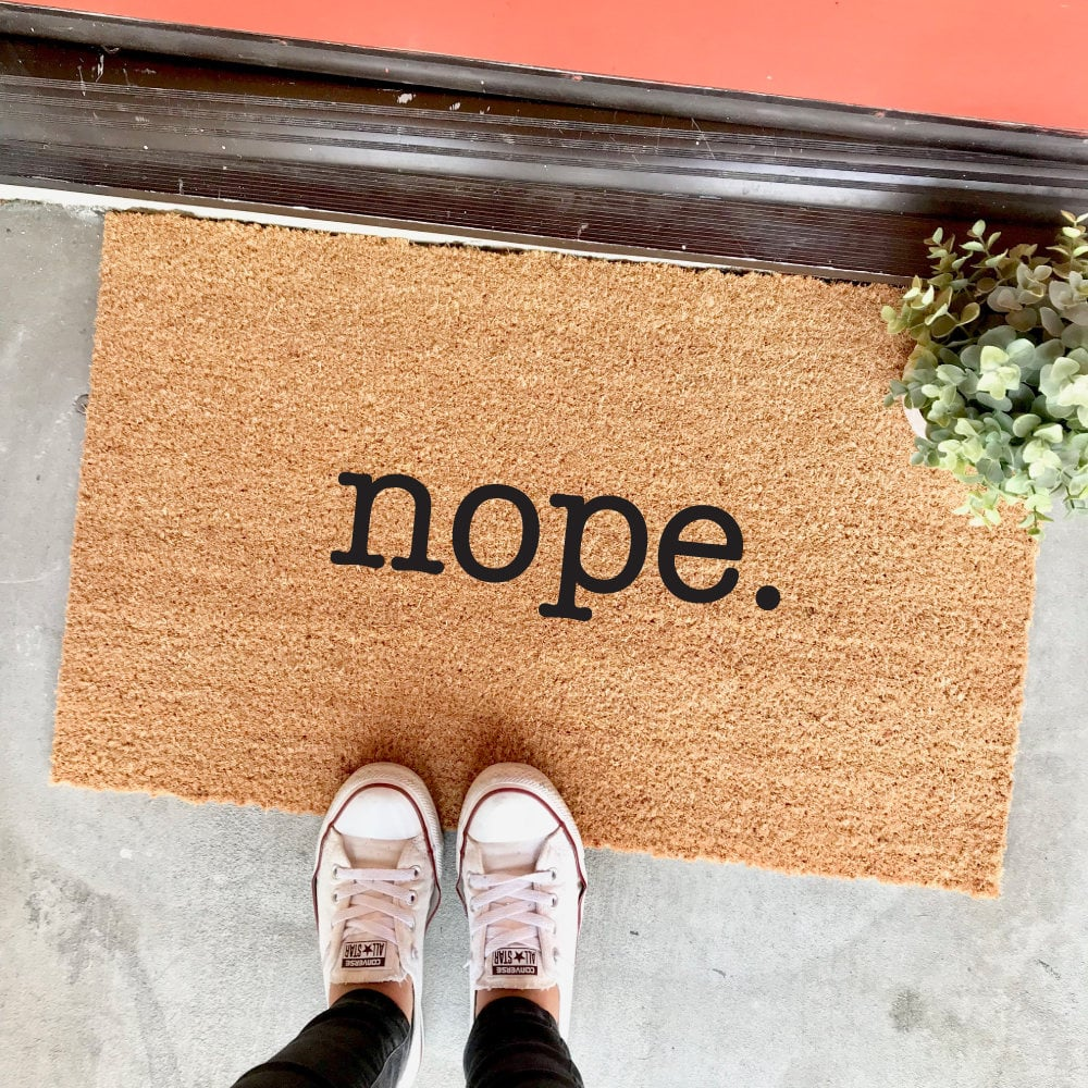"""Nope"" Door Mat ($44)"