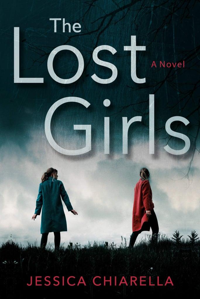 The Lost Girls by Jessica Chiarella