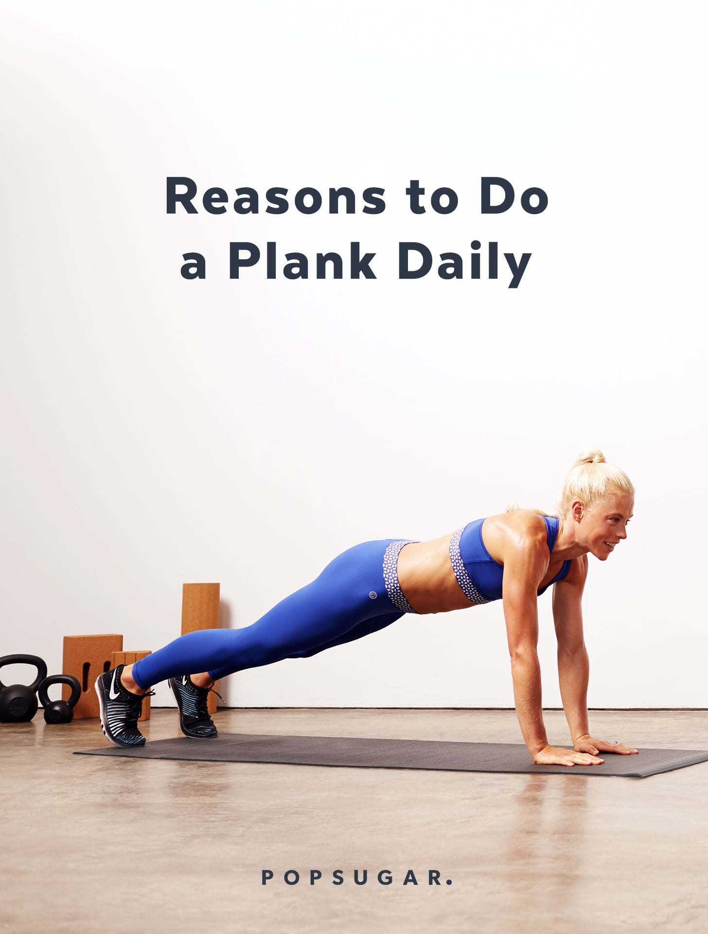 Reasons To Do A Plank Daily Popsugar Fitness