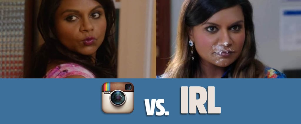 Life on Instagram vs. Real Life