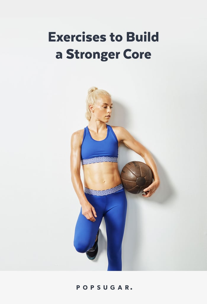 Exercises to Build a Stronger Core