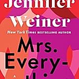 Mrs. Everything by Jennifer Weiner