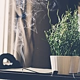 Light incense or try aromatherapy.