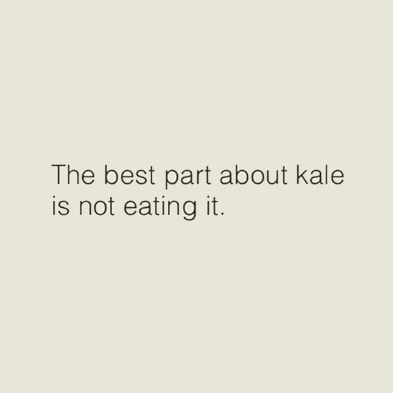 Funny Quotes About Kale