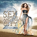 Sex and the City 2 Soundtrack ($22.95)