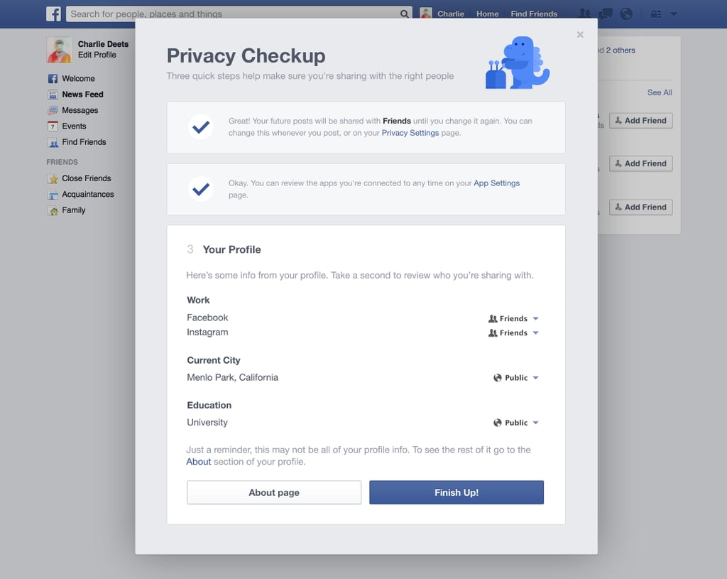 The third and last step lets you review and edit how private you keep the information on your profile, such as your work and where you live.