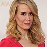 What can we say about Sarah Paulson, except that she has the blow dry look that we want?