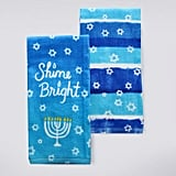 """Shine Bright"" Hanukkah Kitchen Towel 2-pk. ($14)"