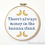Kit There's Always Money in the Banana Stand