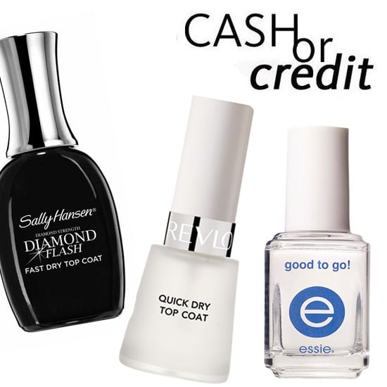 Cash or Credit: Quick Drying Top Coats For All Budgets
