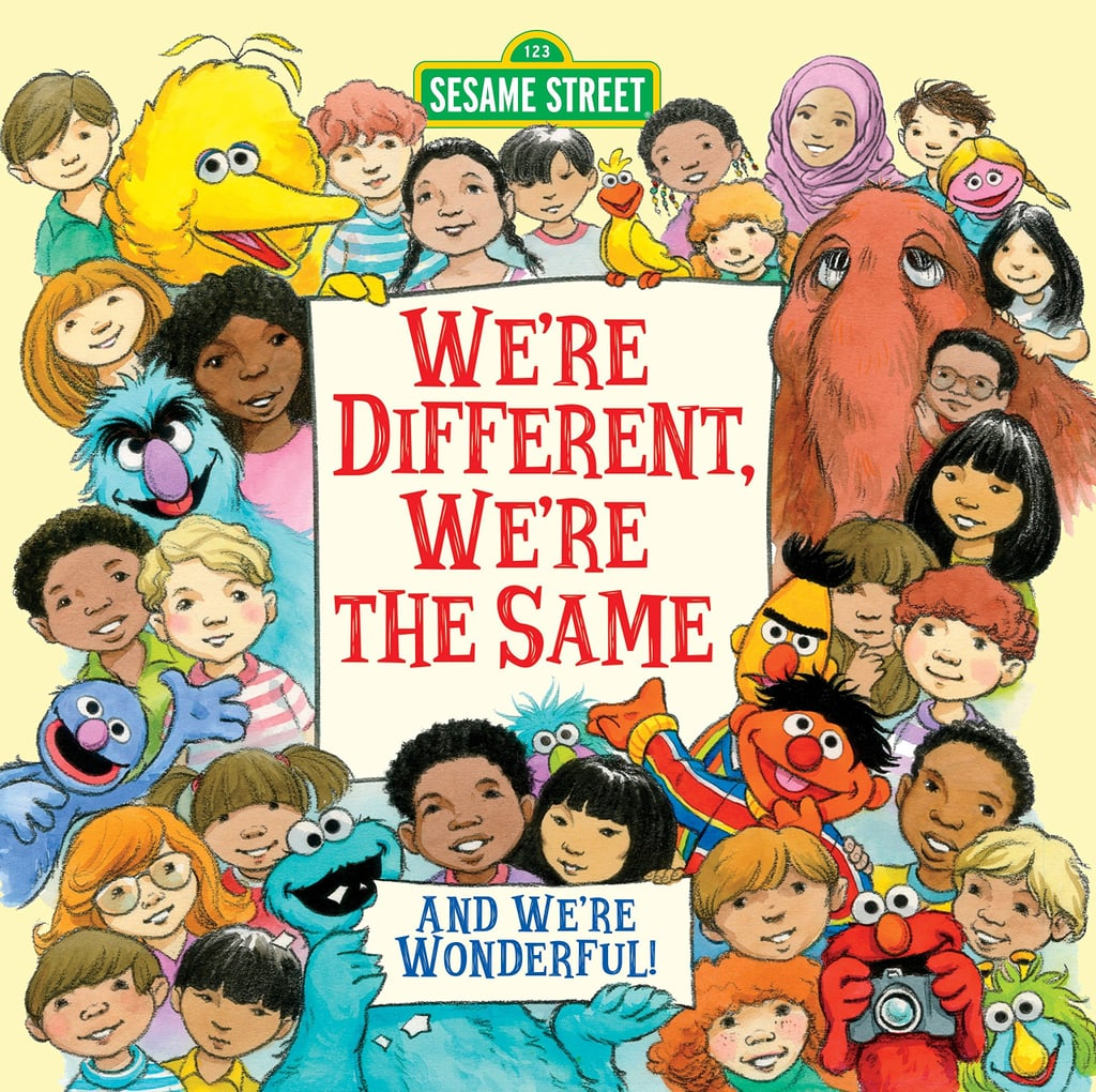 Ages 2-4: We're Different, We're the Same