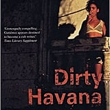Dirty Havana Trilogy by Pedro Juan Gutierrez