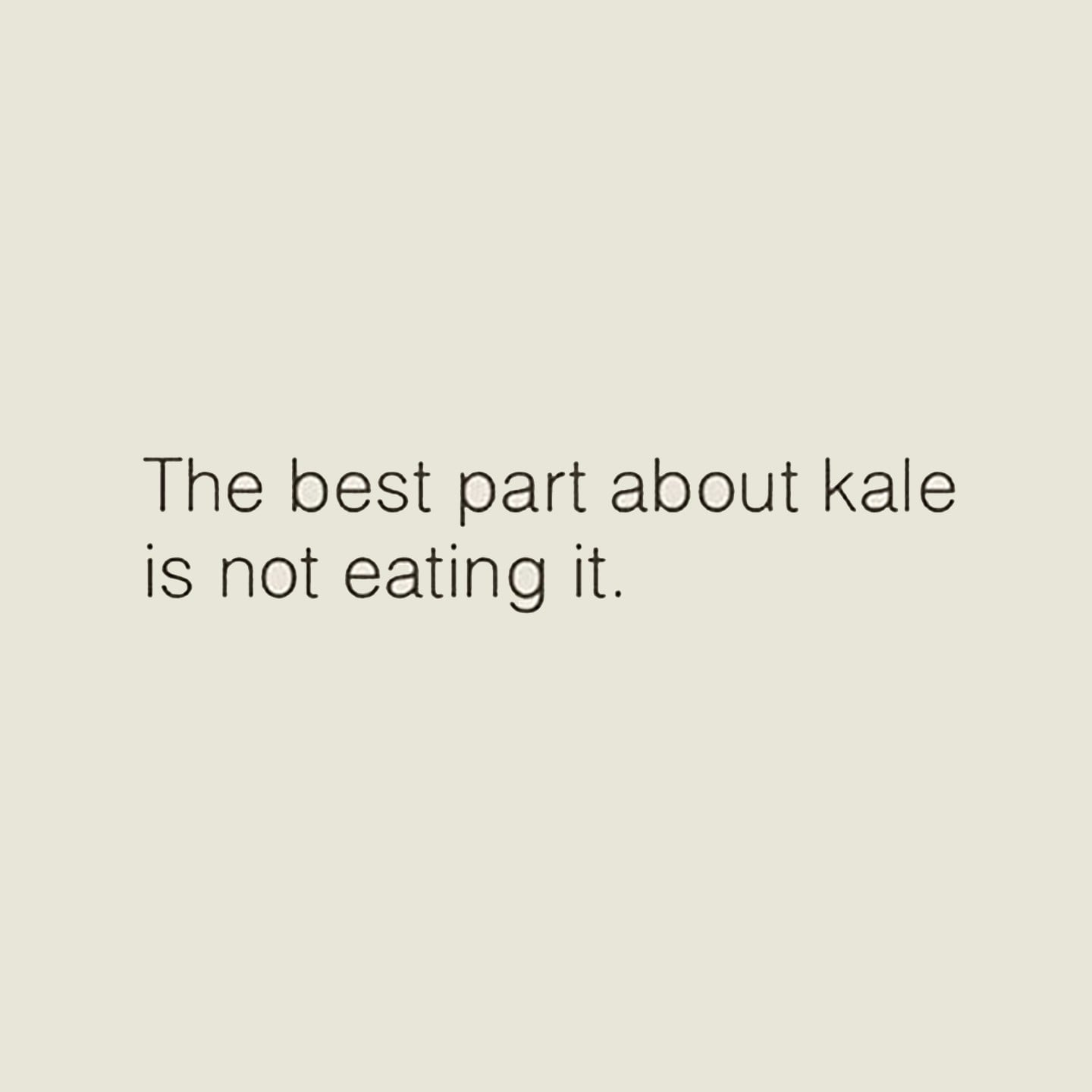 Quotes Funny Funny Quotes About Kale  Popsugar Fitness