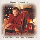 When My Heart Finds Christmas, Harry Connick Jr. (1993)