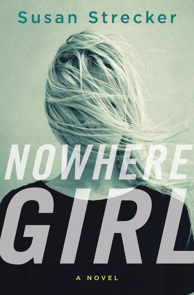 Nowhere Girl by Susan Strecker