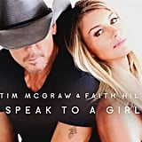 """""""Speak to a Girl"""" by Tim McGraw and Faith Hill"""