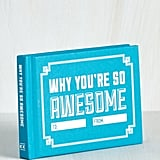 Why You're So Awesome Book
