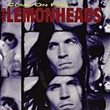 The Lemonheads, Come On Feel the Lemonheads (1993)