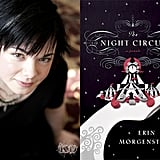 The Night Circus Author Erin Morgenstern Talks Twilight and Harry Potter Comparisons As a huge Harry Potter fan, I must admit my interest was piqued when I heard about a book being compared to the magical series, The Night Circus by Erin Morgenstern. To add fuel to the buzzy fire, the film rights for the book have been picked up by Twilight's entertainment company Summit. After reading the enchanting, sensory love story (targeted for adults, I should add) about dueling magicians who fall in love while competing in a mysterious circus that runs from nightfall to dawn, I believe it stands on its own. We chatted with Erin, who has a background in theater and studio art, about her first novel and whom she could picture playing protagonists and star-crossed lovers Celia and Marco on the big screen.