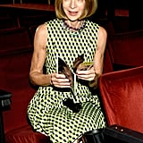 Anna Wintour got her hands on one.