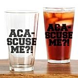 Aca-Scuse Me Glasses ($13)