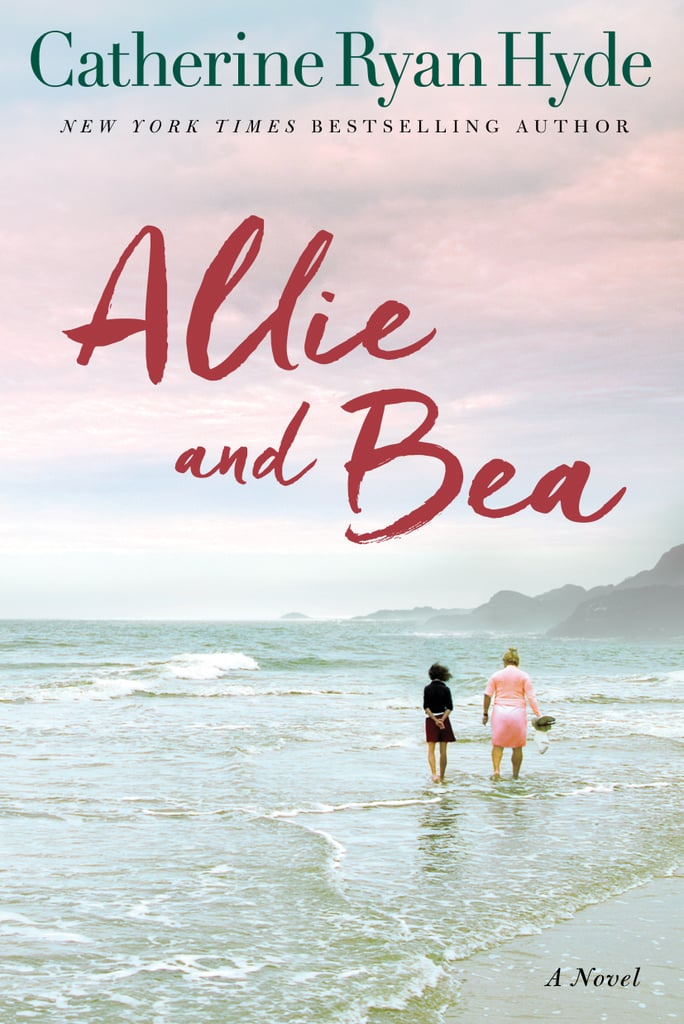Allie and Bea by Catherine Ryan Hyde — Available May 23