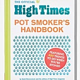The Official High Times Pot Smoker's Handbook​