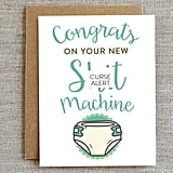 Sh*t Machine New Baby Card