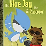 The Blue Jay & The Raccoon ($35) by Joe Spiotto Giclee, signed, 8-inch by 10-inch