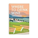 Where to Drink Wine Book