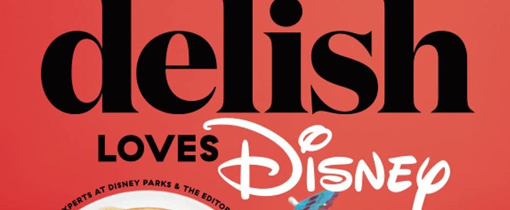 Shop the Delish Loves Disney Cookbook