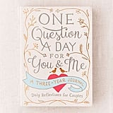 One Question a Day for You & Me: A Three-Year Journal