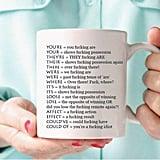 Funny Grammar Mug ($11-$14)