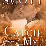 Catch My Fall, Out Sept. 18