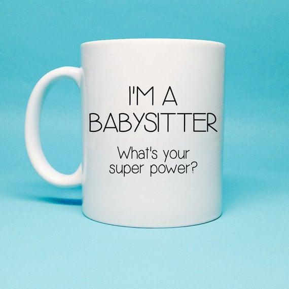 """I'm a Babysitter"" Mug"