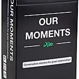 Our Moments