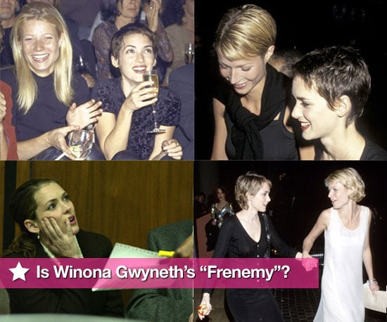 "Is Winona Gwyneth's ""Frenemy""?"