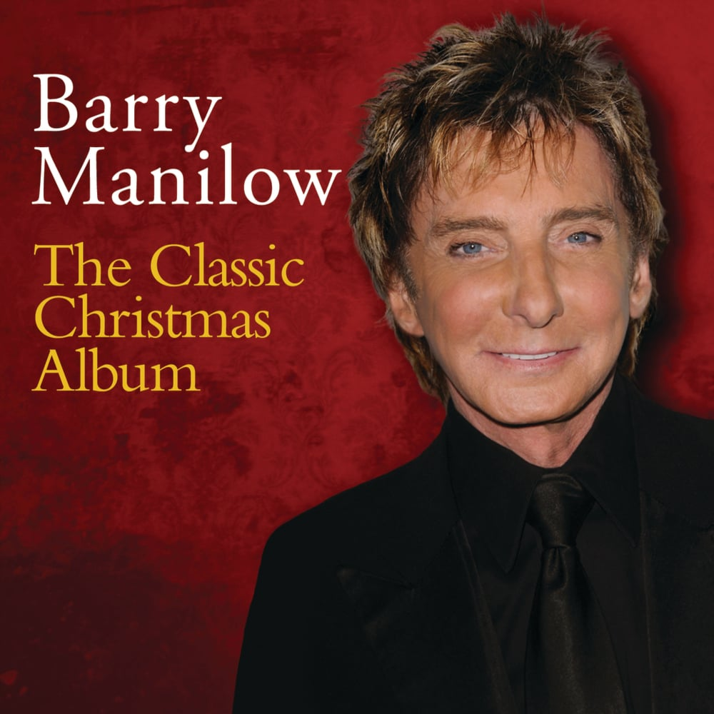barry manilow the classic christmas album - Classic Christmas Albums
