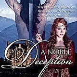 A Noble Deception