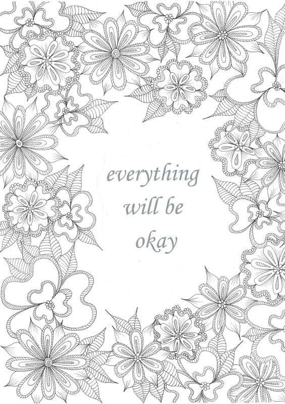 Get the coloring page: Everything Will Be Okay