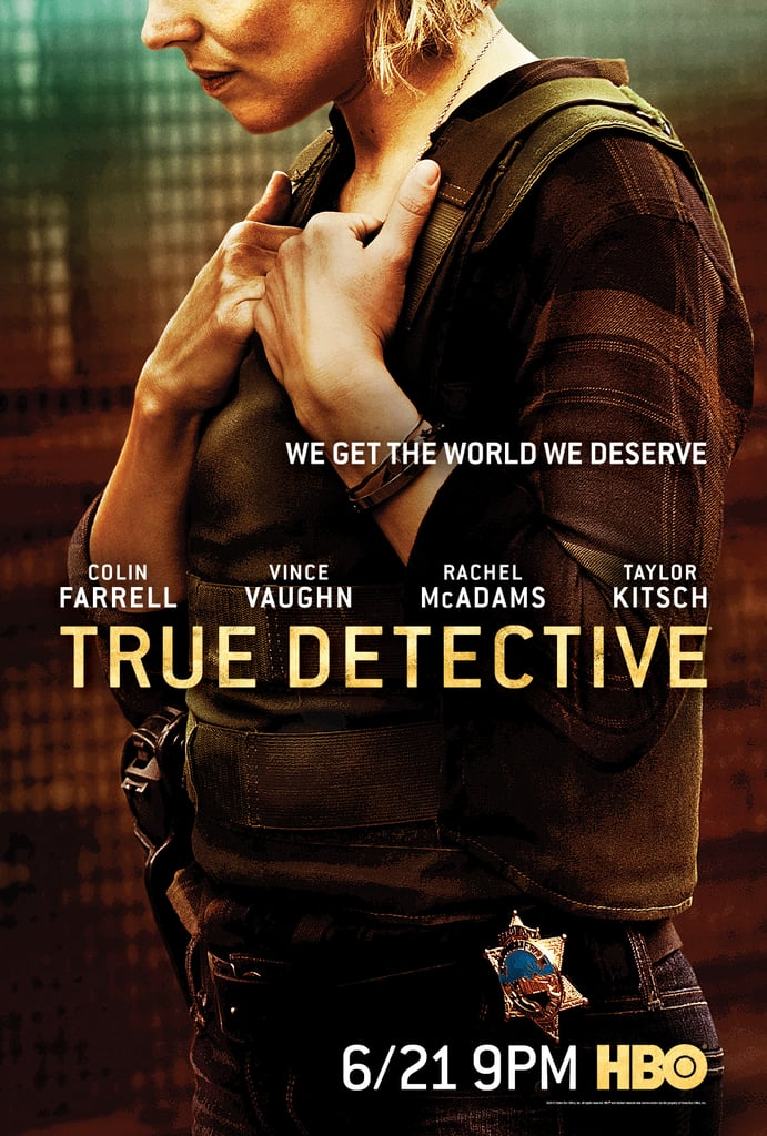 True Detective Season 2 Posters | POPSUGAR Entertainment